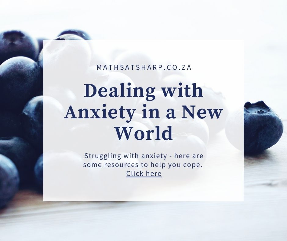 dealing with anxiety in a new world